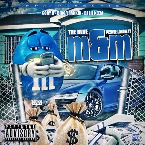 The Blue M&M - PeeWee Longway | MixtapeMonkey.com