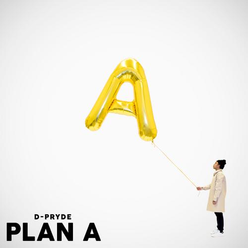 Plan A - D-Pryde | MixtapeMonkey.com