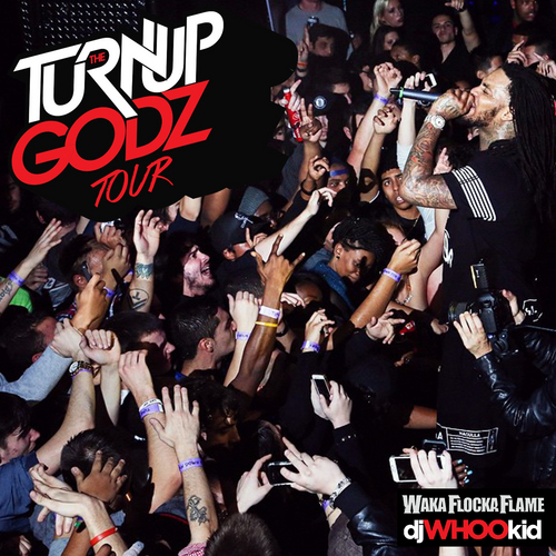 The Turn Up Godz Tour - Waka Flocka | MixtapeMonkey.com