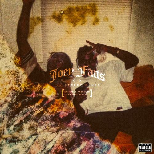 Ill Street Blues - Joey Fatts | MixtapeMonkey.com