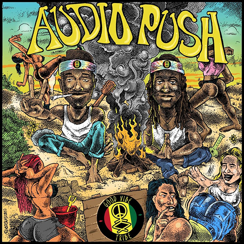 The Good Vibe Tribe - Audio Push | MixtapeMonkey.com