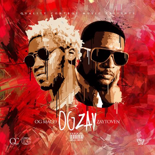 OG Zay - OG Maco & Zaytoven | MixtapeMonkey.com
