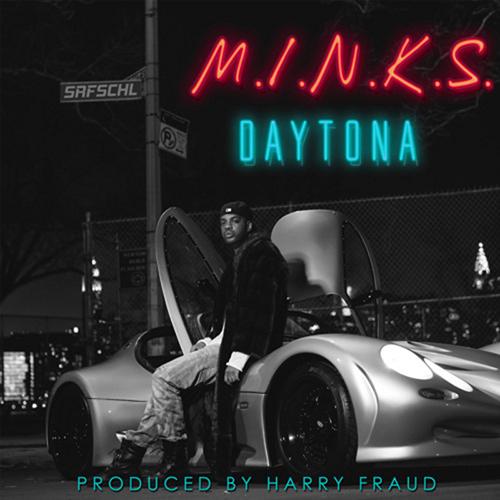 M.I.N.K.S. - Daytona   MixtapeMonkey.com