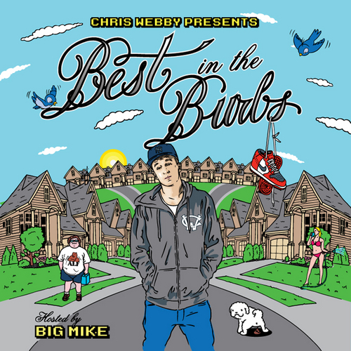 Best In The Burbs - Chris Webby  | MixtapeMonkey.com
