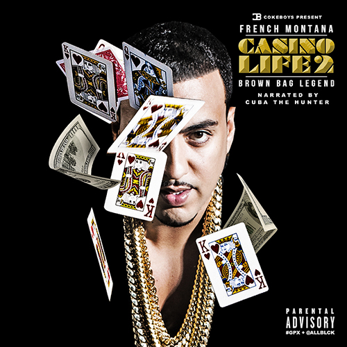 Casino Life 2: Brown Bag Legend - French Montana | MixtapeMonkey.com
