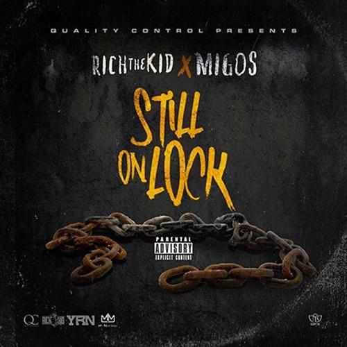 Still On Lock - Rich The Kid & Migos | MixtapeMonkey.com