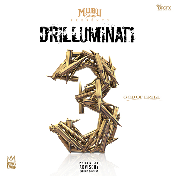 Drilluminati 3 (God Of Drill) - King Louie | MixtapeMonkey.com
