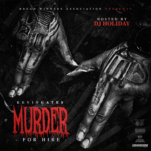 Murder For Hire - Kevin Gates | MixtapeMonkey.com
