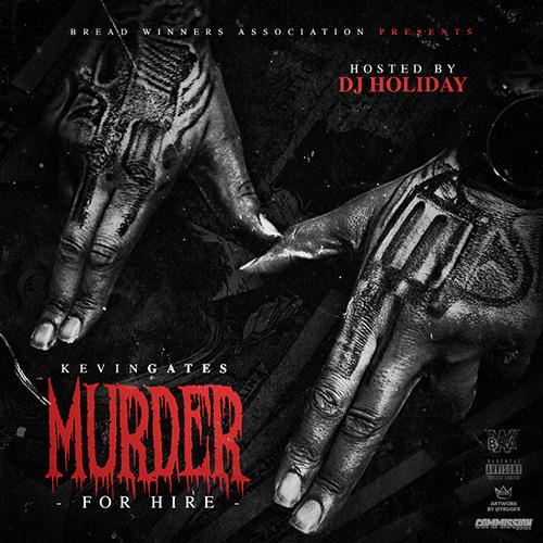 Murder For Hire - Kevin Gates | MixtapeMonkey.com