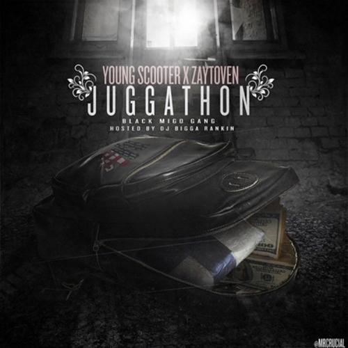 Juggathon - Young Scooter & Zaytoven | MixtapeMonkey.com