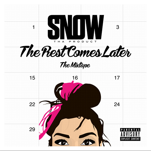 The Rest Comes Later - Snow Tha Product | MixtapeMonkey.com