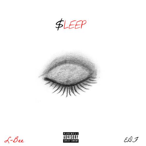 $LEEP (EP) - L-Bee X EDF | MixtapeMonkey.com