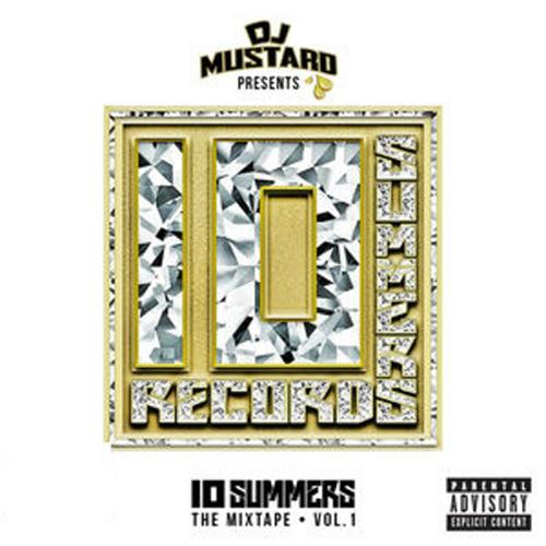 10 Summers - DJ Mustard | MixtapeMonkey.com