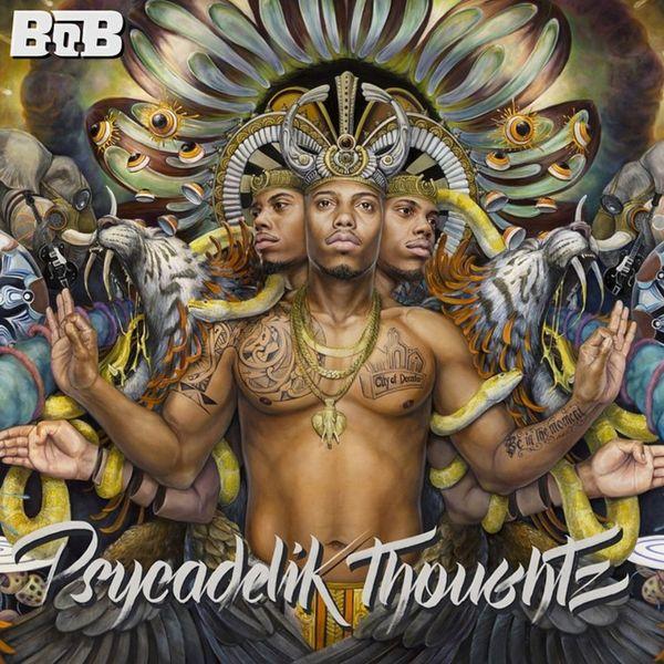 Psycadelik Thoughtz - B.o.B | MixtapeMonkey.com