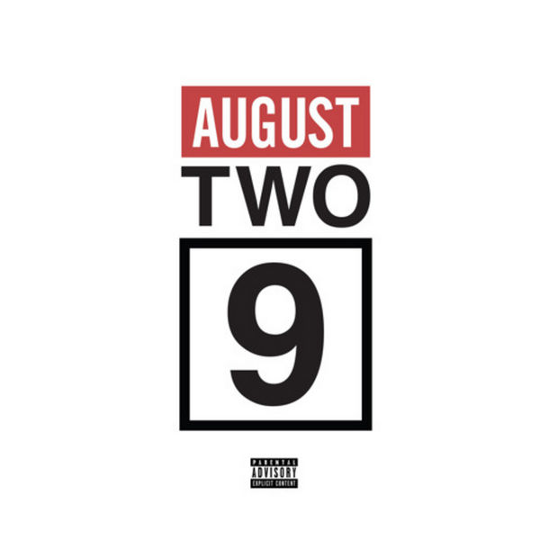 August - Two-9 | MixtapeMonkey.com