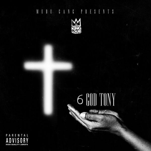 6 God Tony - King Louie | MixtapeMonkey.com