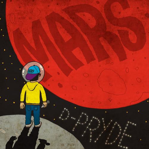 Mars - D-Pryde | MixtapeMonkey.com