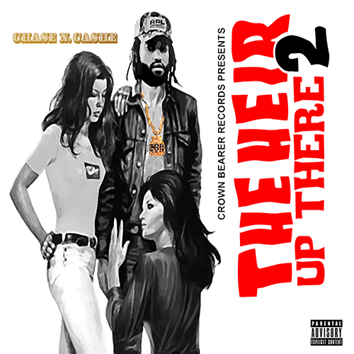 The Heir Up There 2 - Chase N. Cashe | MixtapeMonkey.com