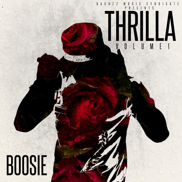 Thrilla, Vol. 1 - Boosie Badazz | MixtapeMonkey.com