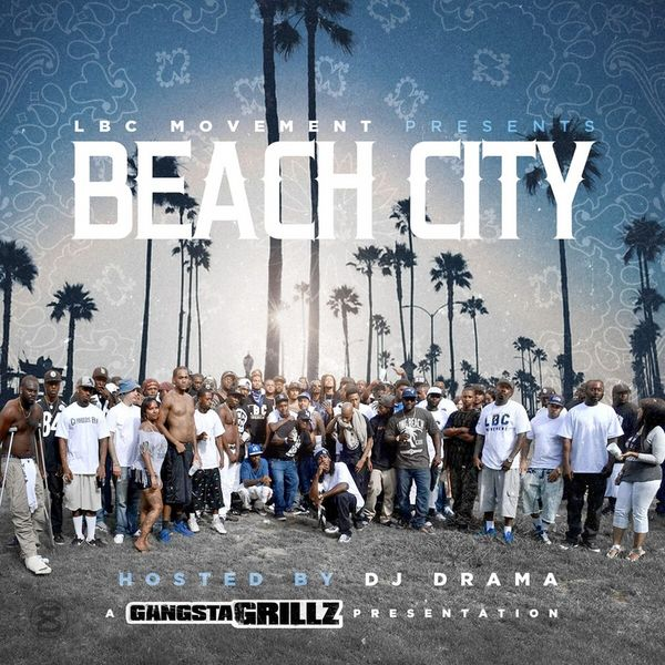 Beach City - LBC Movement | MixtapeMonkey.com