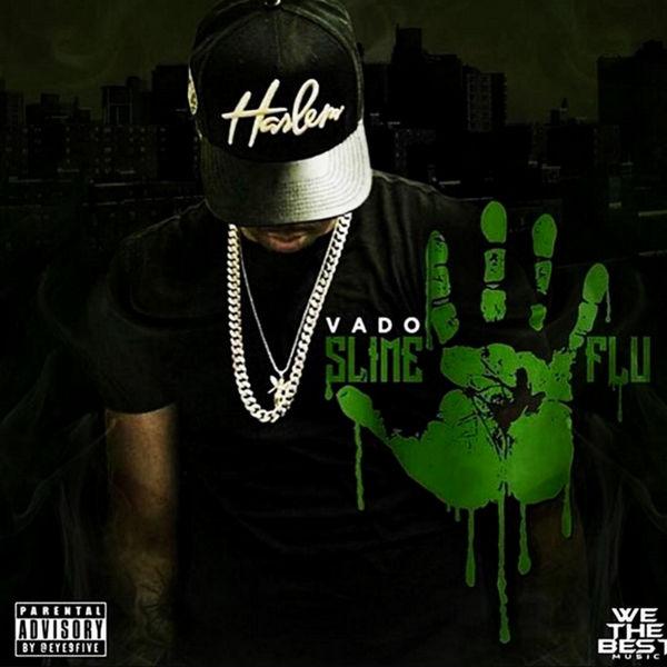 Slime Flu 5 - Vado | MixtapeMonkey.com