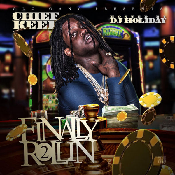Finally Rollin 2 - Chief Keef | MixtapeMonkey.com