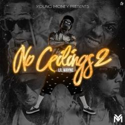 No Ceilings 2 - Lil Wayne