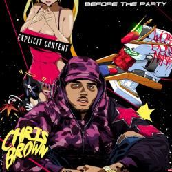Before The Party - Chris Brown