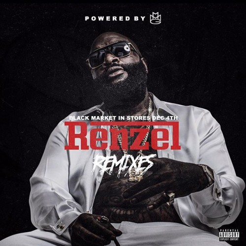 Renzel Remixes - Rick Ross | MixtapeMonkey.com