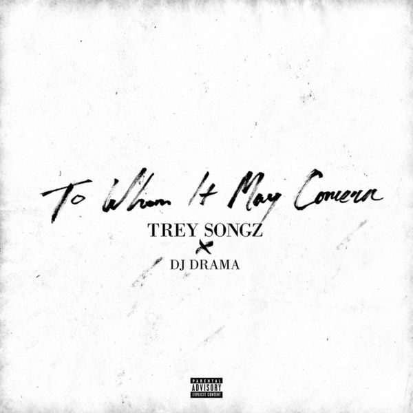 To Whom It May Concern - Trey Songz | MixtapeMonkey.com