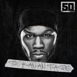 The Kanan Tape - 50 Cent