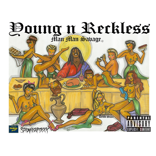Young N Reckless - ManMan Savage | MixtapeMonkey.com