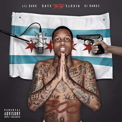 300 Days 300 Nights - Lil Durk | MixtapeMonkey.com