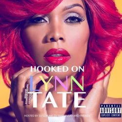 Hooked On Lynn Tate - Lynn Tate