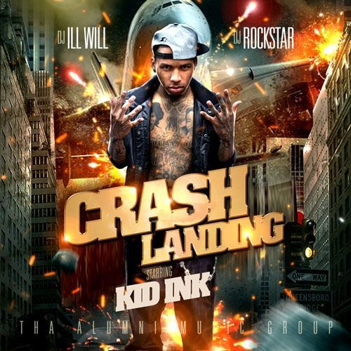 Crash Landing - Kid Ink | MixtapeMonkey.com