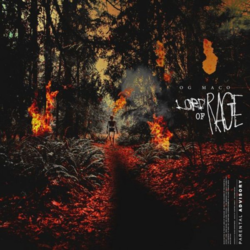 The Lord of Rage - OG Maco | MixtapeMonkey.com