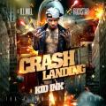 Crash Landing - Kid Ink