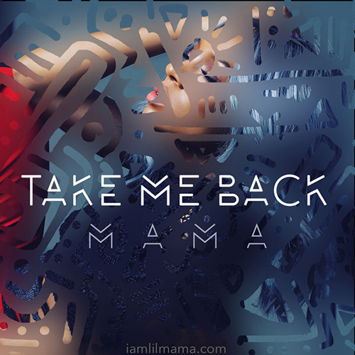 Take Me Back - Lil Mama | MixtapeMonkey.com