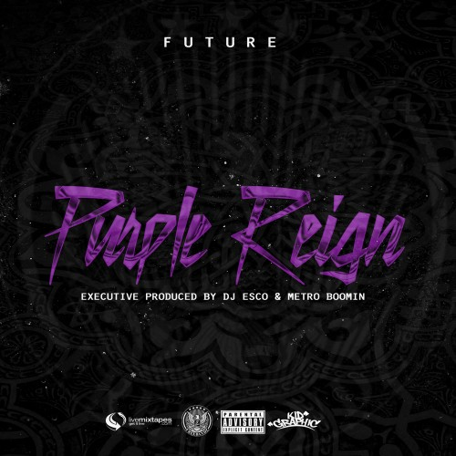 MixtapeMonkey | Future - Purple Reign