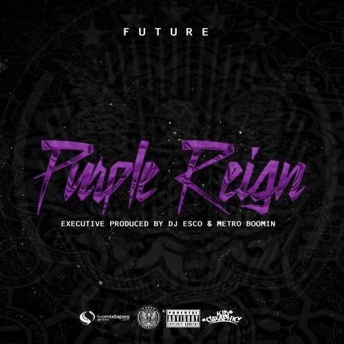 Purple Reign - Future | MixtapeMonkey.com