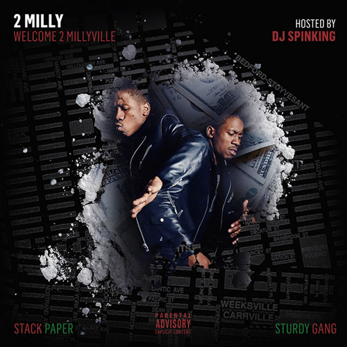 Welcome 2 Millyville - 2 Milly | MixtapeMonkey.com