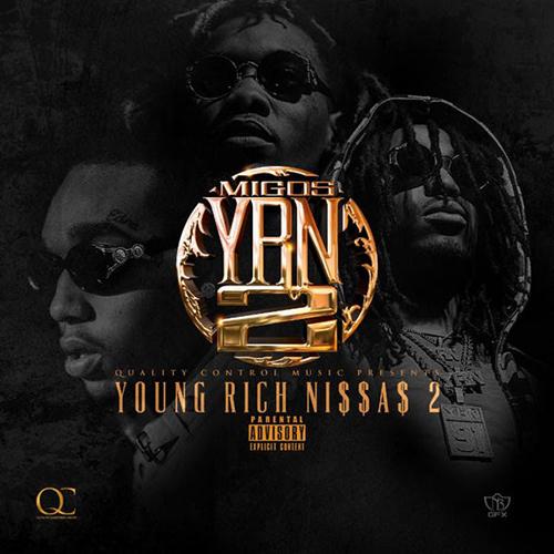 Y.R.N. 2 (Young Rich Niggas 2) - Migos | MixtapeMonkey.com