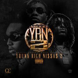 Y.R.N. 2 (Young Rich Niggas 2) - Migos