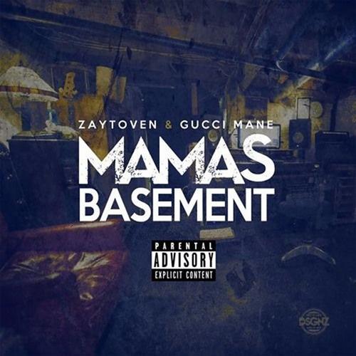 Mamas Basement - Gucci Mane & Zaytoven | MixtapeMonkey.com