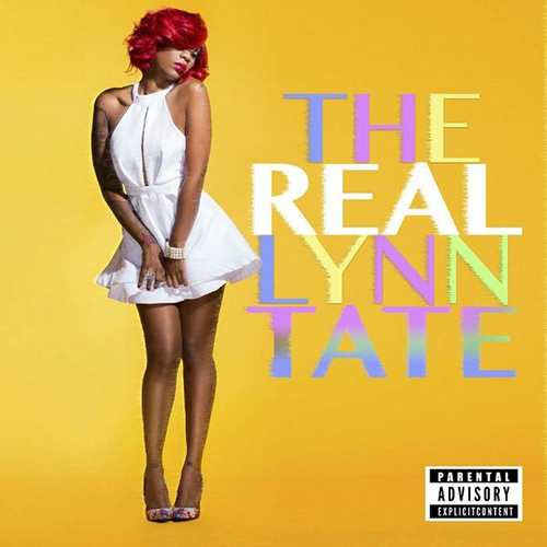 The Real Lynn Tate - Lynn Tate | MixtapeMonkey.com