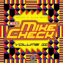 Mike Check II - Mike G