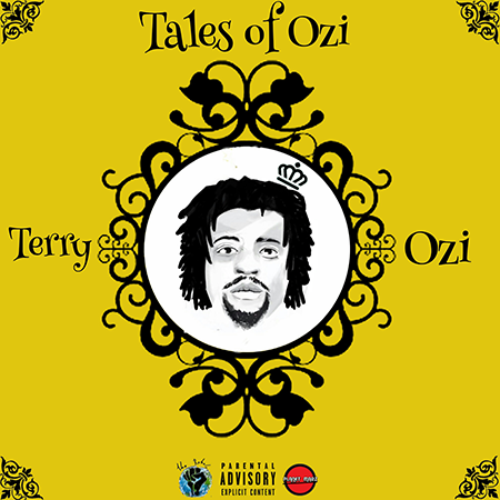 Tales of Ozi - Terry Ozi | MixtapeMonkey.com