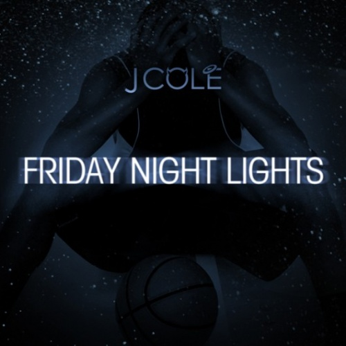 J COLE FRIDAY NIGHT LIGHTS - MIXTAPESANDMUSIC.COM