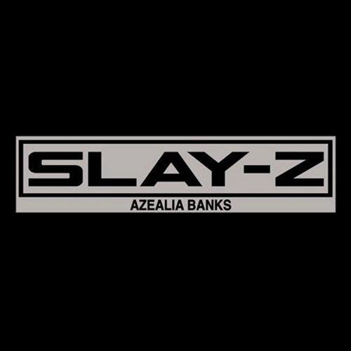 Slay-Z - Azealia Banks | MixtapeMonkey.com