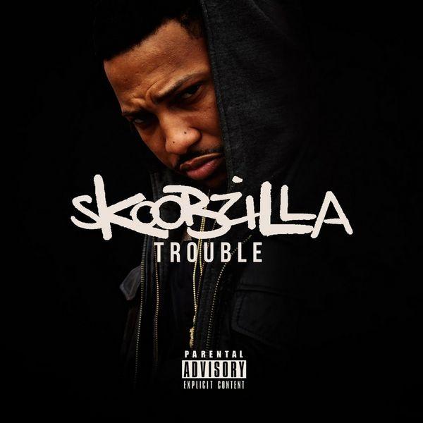 Skoobzilla - Trouble   MixtapeMonkey.com